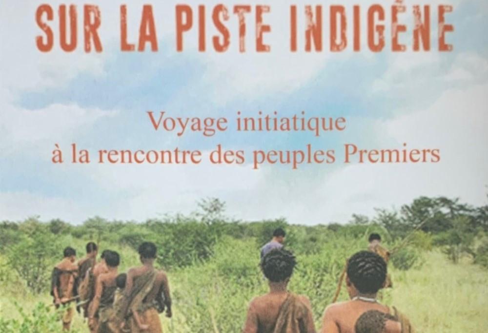 Karine MASSONIE - Sur la piste indigène